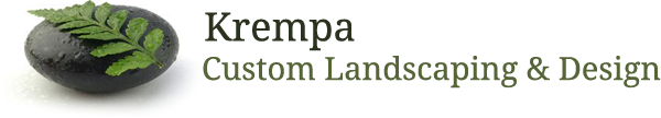 Krempa Custom Landscaping & Design